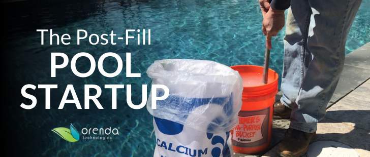 pool startup, startup on full pool, startup after pool is full, orenda switcheroo, startup switcheroo, adding calcium after fill
